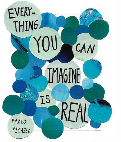 Everything You Can Imagine Is Real - Best Life Quote by Pablo Picasso