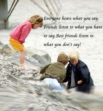 Best Friends Listen to What you Don't Say !