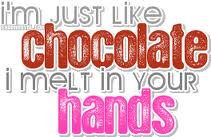 I m Just Like Chocolate