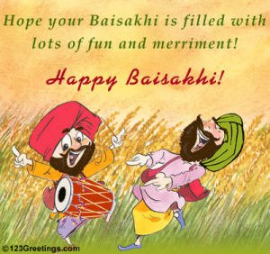 Hope your Baisakhi is Filled with Lots of Fun and Merrimetn ! Happy Baisakhi