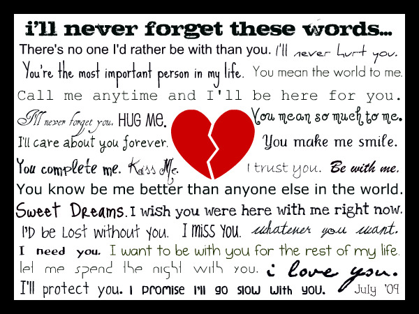 I'll Never Forget these Words…