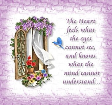 The Heart Feels What the Eyes Cannot See