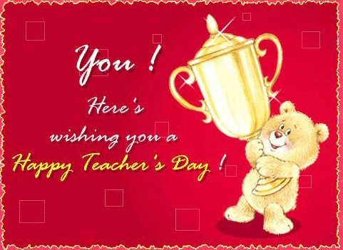 You Here's Wishing you a Happy Teacher's Day